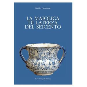 Congedo Editore La Maiolica Di Laterza Del Seicento